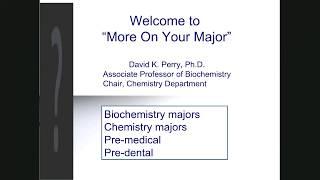 Chemistry, Biochemistry, Pre-med, Pre-dental