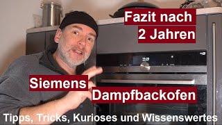 ✅Fazit nach 2 Jahren Dampfbackofen Siemens HS658GXS6 IQ700 Backofen mit Dampfgarer  und Backsensor