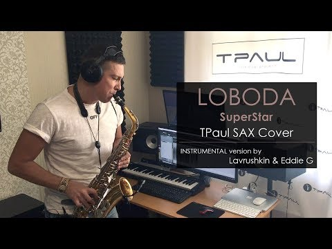 Loboda  - SuperStar (TPaul Sax Cover)
