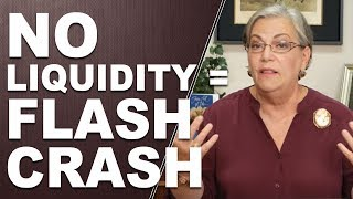 NO LIQUIDITY = FLASH CRASH: Any Questions?