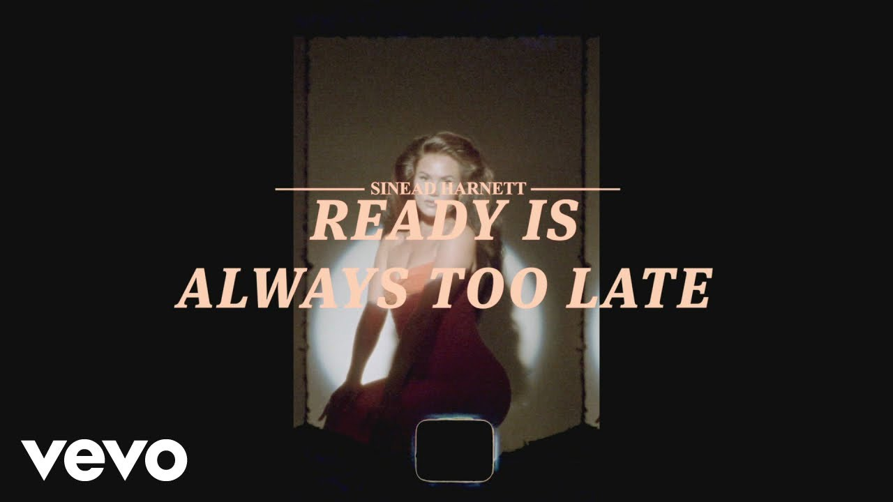 Sinead Harnett - Ready Is Always Too Late (Official Lyric Video)