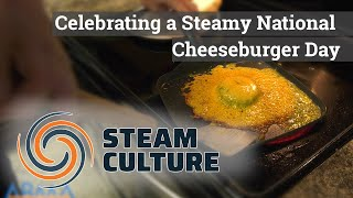 Celebrating a Steamy National Cheese Burger Day - Steam Culture
