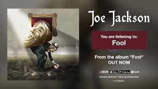 """Joe Jackson """"Fool"""" Official Song Stream - from the album """"Fool"""""""