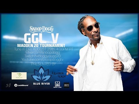 CATCH SNOOP DOGG PLAYING MADDEN 20 TOURNAMENT LIVE THURS 8/29 presented by Blue River Terps