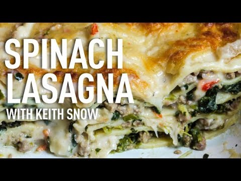 Spinach Lasagna Recipe with Keith Snow