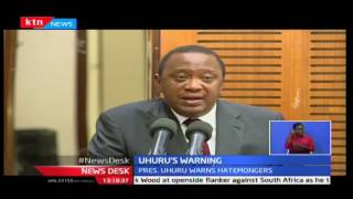 President Uhuru Kenyatta puts politicians on notice for inciting Kenyans before elections