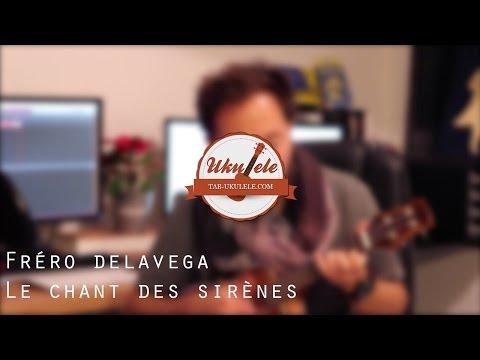 Fréro Delavega - Le chant Des sirènes tuto ukulélé débutant
