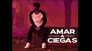 Arcangel - Por Amar A Ciegas (Cover NOREH)