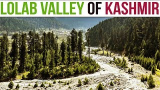 Lolab Valley- Unexplored Kashmir