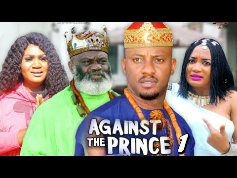 AGAINST THE PRINCE SEASON 1 - Yul Edochie | New Movie | 2019 Latest Nigerian Nollywood Movie