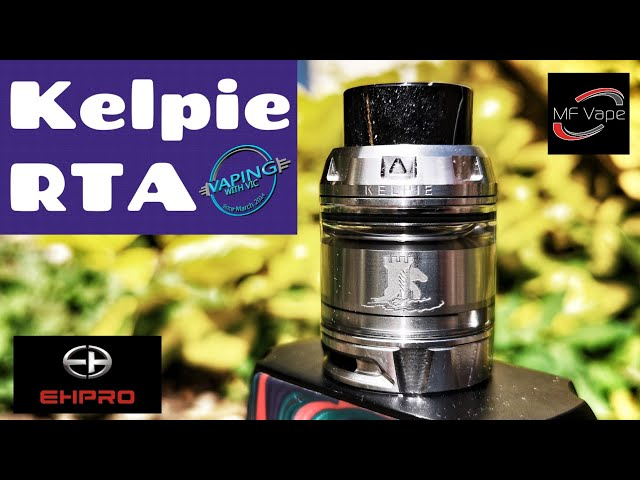 Kelpie RTA by EHPro/Vaping with Vic - Review, coil assembly & wick