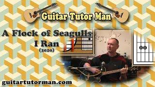 I Ran - A Flock of Seagulls - Acoustic Guitar Tutorial (2020 version ft. my son Jason) (easy-ish)