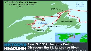 June 9, 1534: Jacques Cartier Discovers the St. Lawrence River