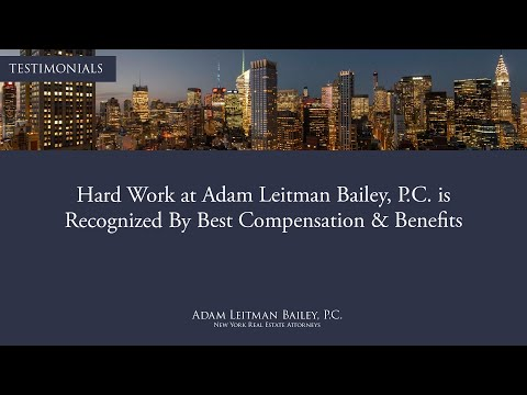 Hard Work at Adam Leitman Bailey, P.C. Is Recognized By Best Compensation & Benefits testimonial video thumbnail