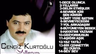 Cengiz Kurtoğlu  Yıllarım '' Full Album