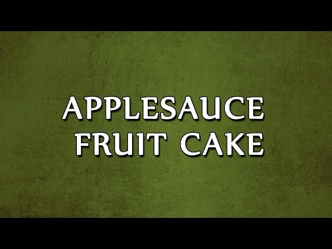 Applesauce Fruit Cake | EASY RECIPES
