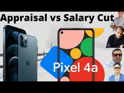 Apple iPhone 12 gets Appraisal, Google Pixel gets a Salary Cut?