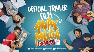 Anak Muda Palsu (2019) | Official Trailer