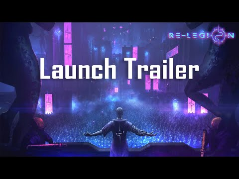 Re-Legion Launch Trailer thumbnail