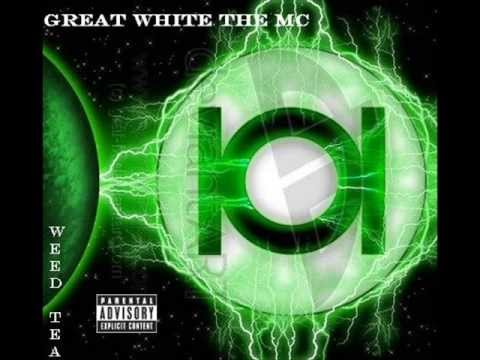 GREAT WHITE The MC (The 101) - Weed Tea