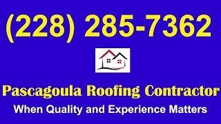 Pascagoula Roofing Company|Roofing Company Pascagoula