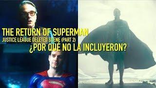 THE RETURN OF SUPERMAN (PARTE 2) - ¿Por qué no se incluyó esta escena en JUSTICE LEAGUE? | Kholo.pk