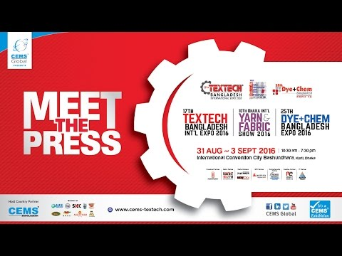Press Conference of 17th Textech, 10th DIFS, 25th Dye-Chem Bangladesh International Expo 2016