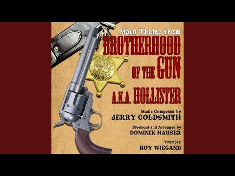 Brotherhood of the Gun - Main Title