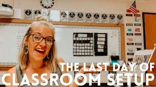 CLASSROOM SETUP DAY SIX | The Last Day Of Setup