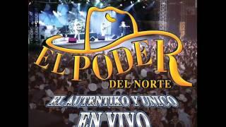 EL PODER DEL NORTE EN VIVO 2012