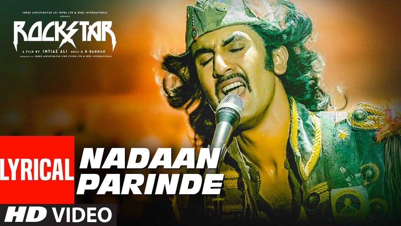 Naadan Parindey Lyrics| Mohit Chauhan Lyrics