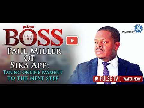 Meet the Boss: Paul Miller of Sika App; Taking online payment to the next step