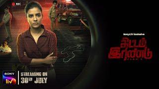 Thittam Irandu Trailer