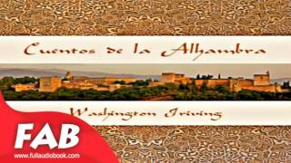 Cuentos de la Alhambra Full Audiobook by Washington IRVING  by Art, Design & Architecture