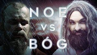 """Wielkie Konflikty - odc.15 """"Noe vs Bóg"""""""