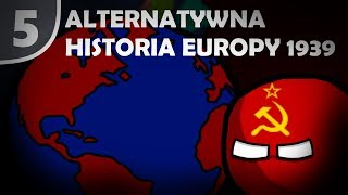 """Alternatywna Historia Europy [1939] #05 """"II Wojna Światowa"""""""