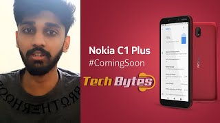 NOKIA C1 Plus | LAUNCHING SOON | ENGLISH | TECHBYTES