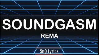 Rema - Soundgasm  S 🎶