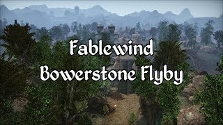 Fablewind - Bowerstone 2019 Flyby - A Morrowind Mod