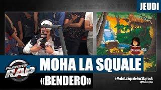 """Planète Rap   Moha La Squale """"Bendero"""" #Jeudi"""