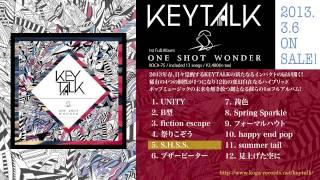 KEYTALK2013.3.6Release!「ONESHOTWONDER」ダイジェスト試聴