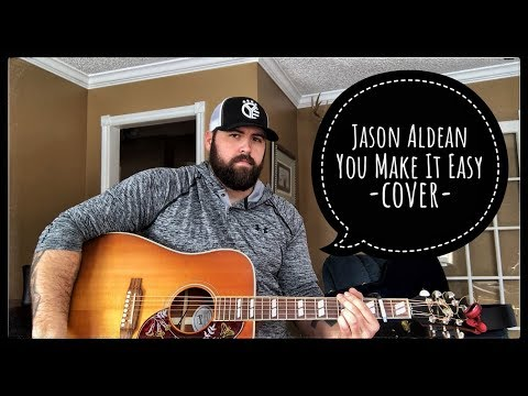 JASON ALDEAN - YOU MAKE IT EASY cover by Stephen Gillingham