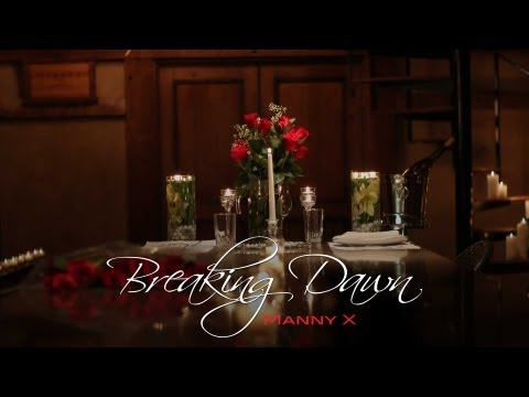 """Breaking Dawn"" by Manny X (OFFICIAL VIDEO)"