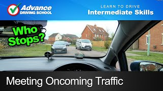 Meeting Oncoming Traffic  |  Learn to drive: Intermediate skills