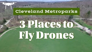 3 drone flying areas in the Cleveland Metroparks