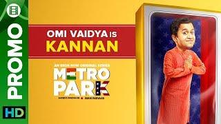 Omi Vaidya is Kannan   Metro Park   An Eros Now Original Series   All Episodes Live On Now
