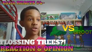FLOSSING TREES?! (Ca1eb REACTS: Pennywise Vs Groot by Verbalase)
