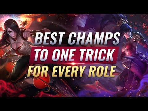 3 BEST Champions To One-Trick For EVERY ROLE - League of Legends Season 9