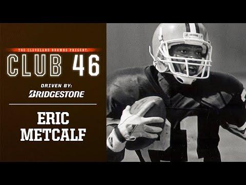 Eric Metcalf Recalls Famous Touchdown vs. Raiders | Browns Club 46