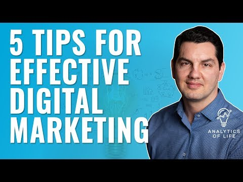 5 Tips for Effective Digital Marketing | Use Online Marketing the Right Way | Analytics of Life
